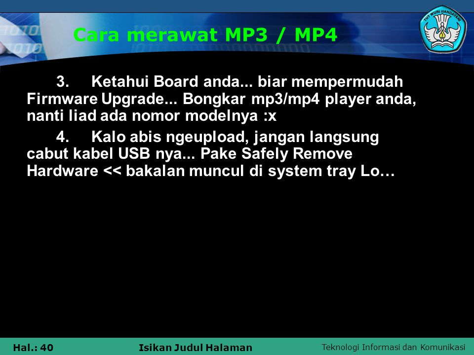 Cara merawat MP3 / MP4