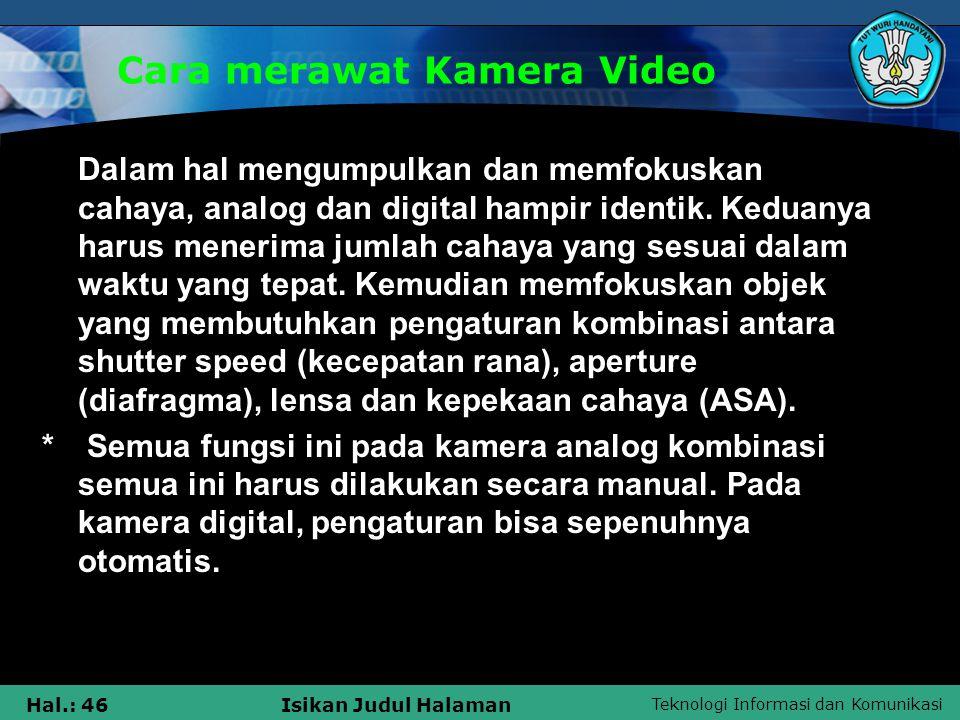 Cara merawat Kamera Video