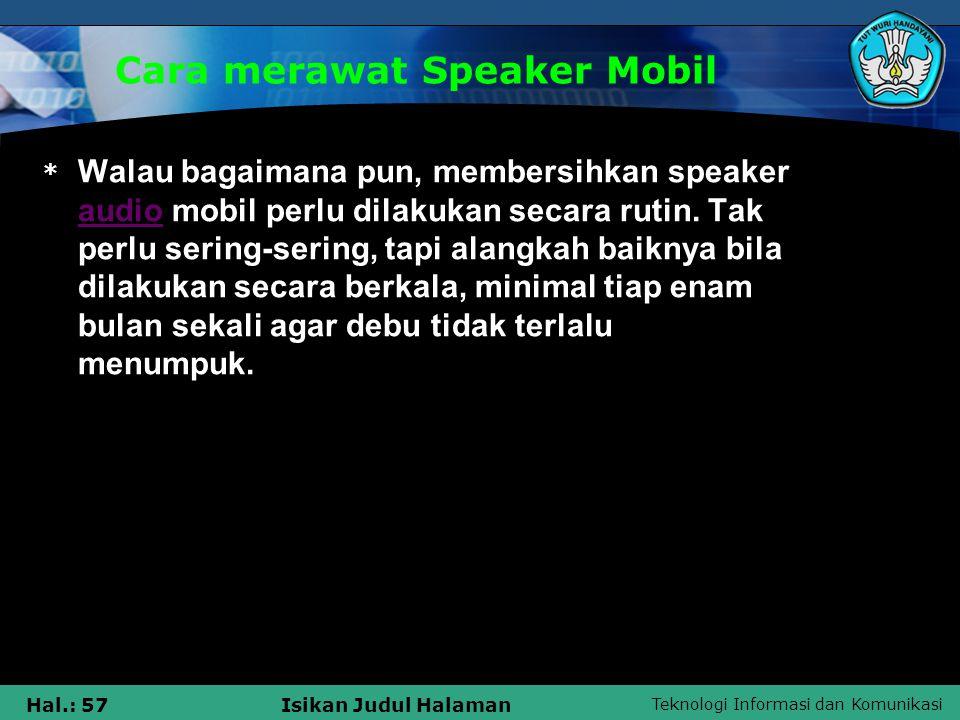 Cara merawat Speaker Mobil