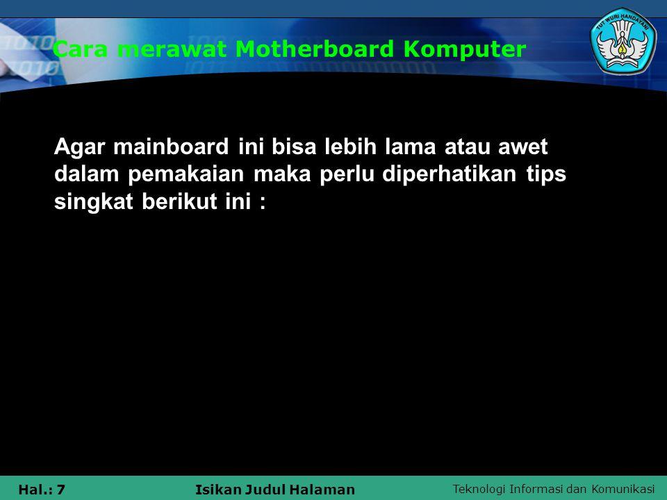 Cara merawat Motherboard Komputer
