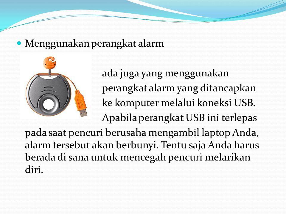 Menggunakan perangkat alarm