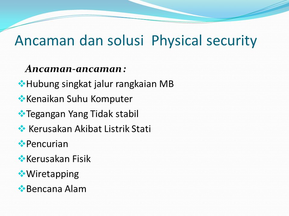 Ancaman dan solusi Physical security