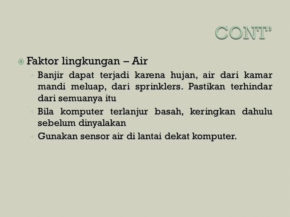 CONT' Faktor lingkungan – Air