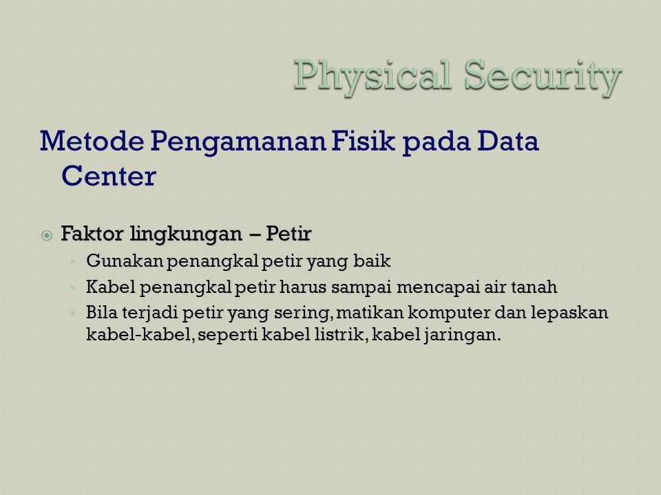 Physical Security Metode Pengamanan Fisik pada Data Center