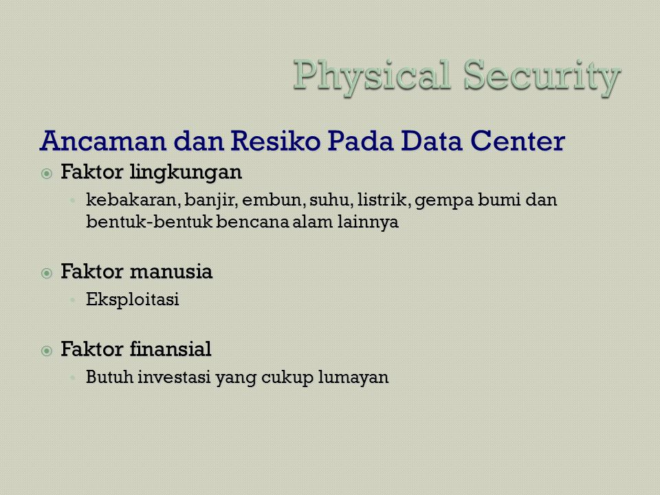 Physical Security Ancaman dan Resiko Pada Data Center