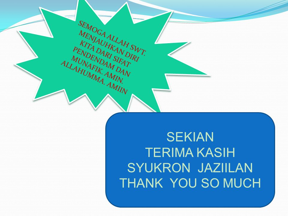 SEKIAN TERIMA KASIH SYUKRON JAZIILAN THANK YOU SO MUCH