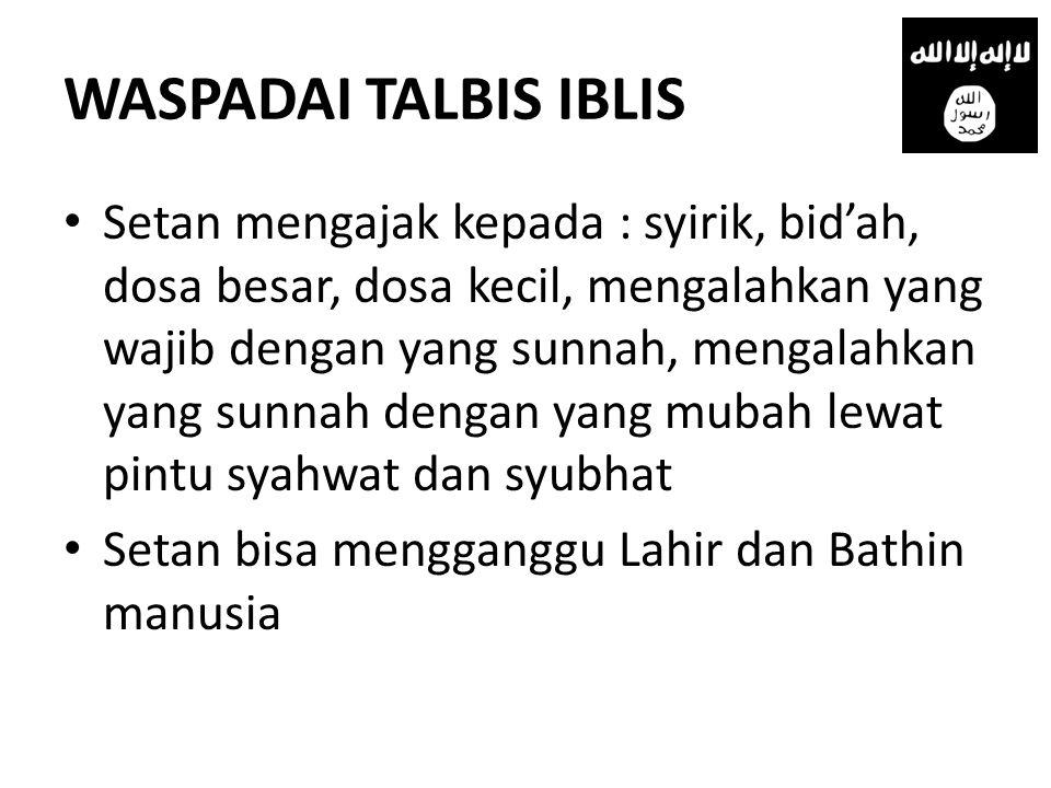WASPADAI TALBIS IBLIS