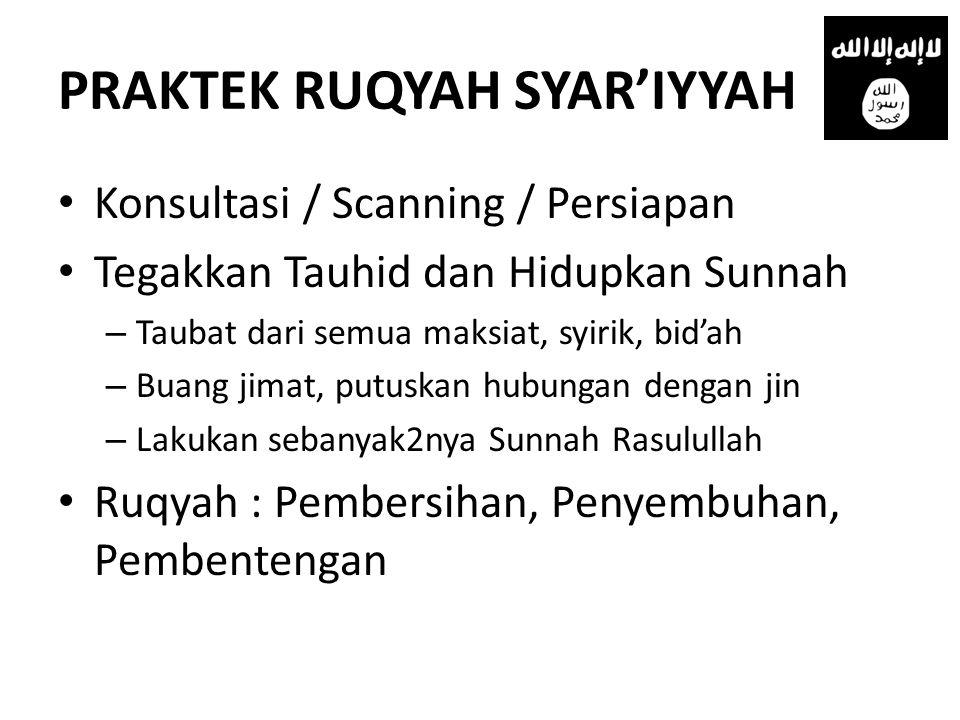 PRAKTEK RUQYAH SYAR'IYYAH