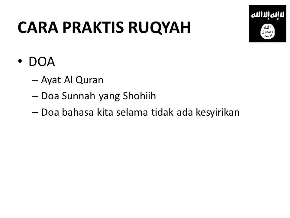 CARA PRAKTIS RUQYAH DOA Ayat Al Quran Doa Sunnah yang Shohiih