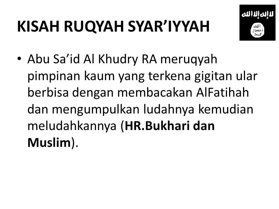 KISAH RUQYAH SYAR'IYYAH