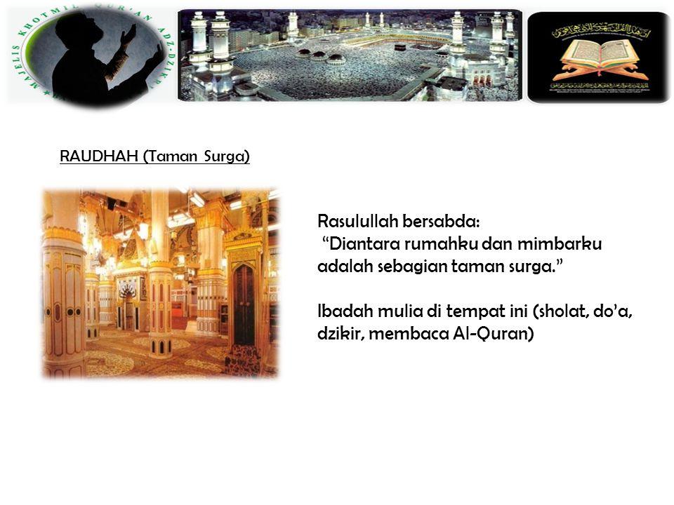 RAUDHAH (Taman Surga)