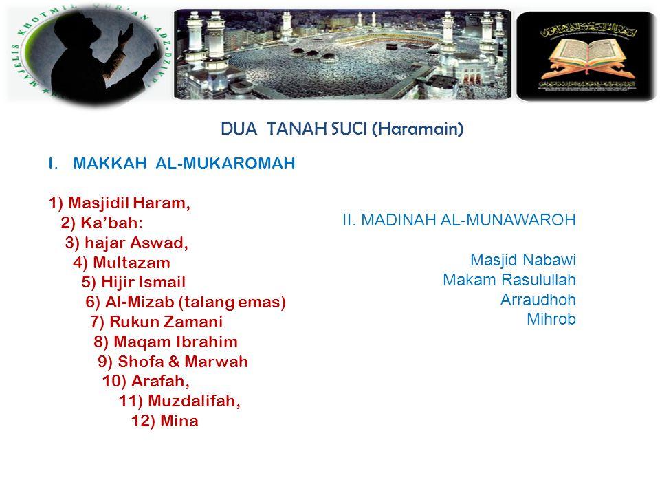 DUA TANAH SUCI (Haramain)