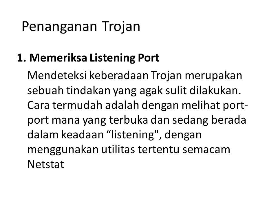 Penanganan Trojan