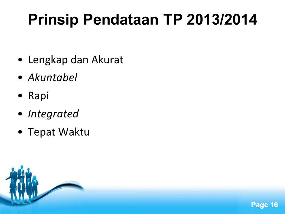 Prinsip Pendataan TP 2013/2014 Lengkap dan Akurat Akuntabel Rapi