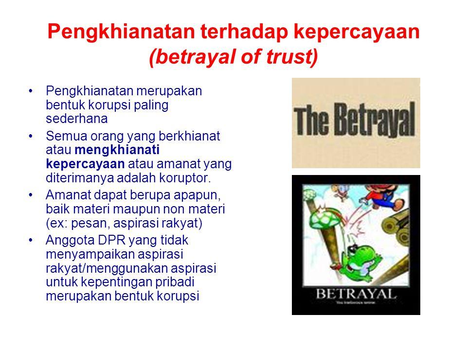 Pengkhianatan terhadap kepercayaan (betrayal of trust)