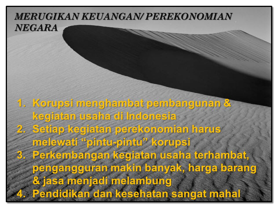 Korupsi menghambat pembangunan & kegiatan usaha di Indonesia