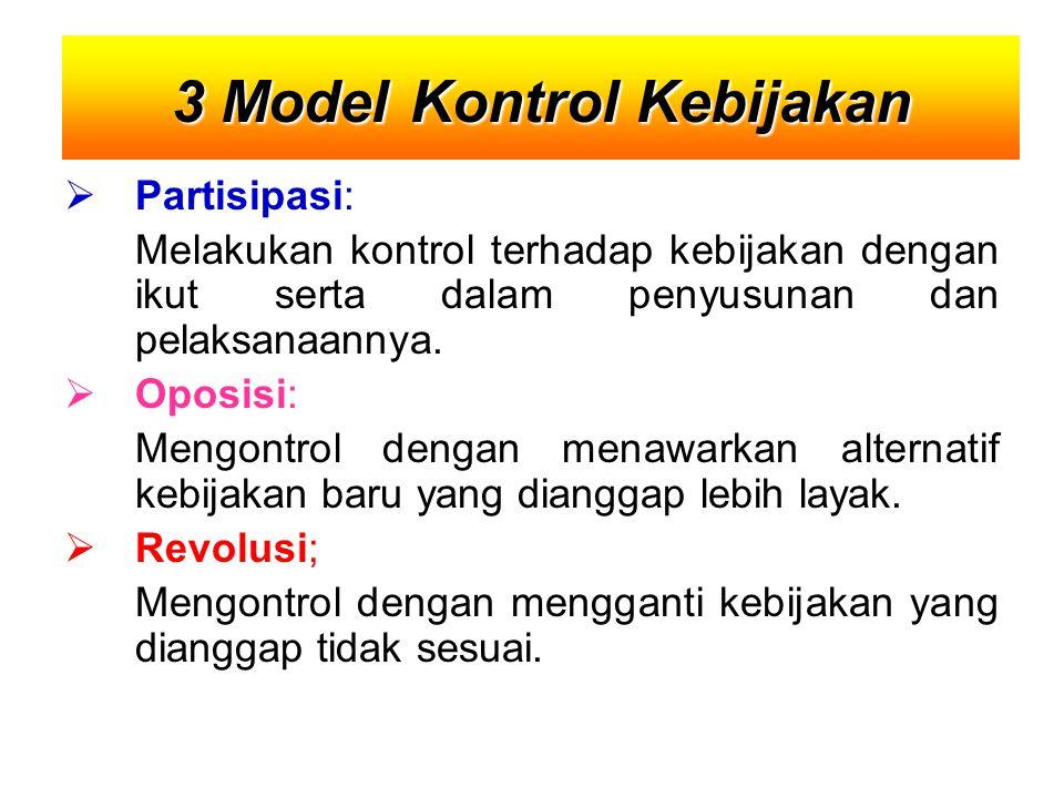 3 Model Kontrol Kebijakan
