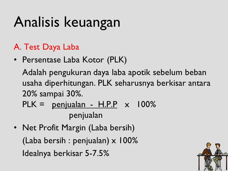 Analisis keuangan A. Test Daya Laba Persentase Laba Kotor (PLK)