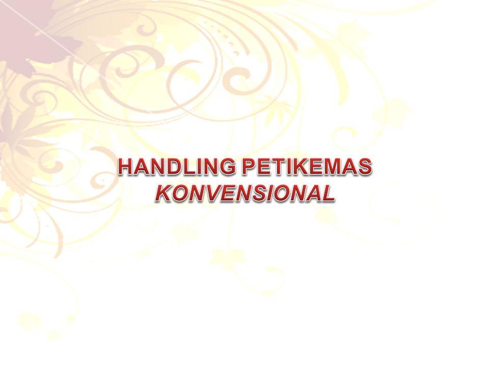 HANDLING PETIKEMAS KONVENSIONAL