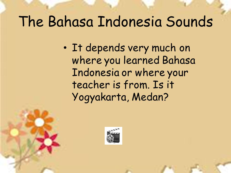 The Bahasa Indonesia Sounds