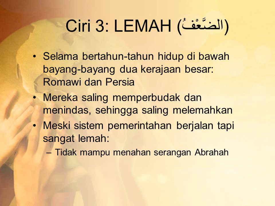 Ciri 3: LEMAH (الضَّعْفُ)