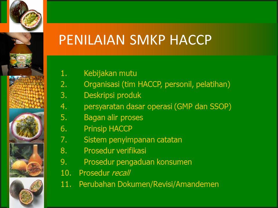 PENILAIAN SMKP HACCP Kebijakan mutu