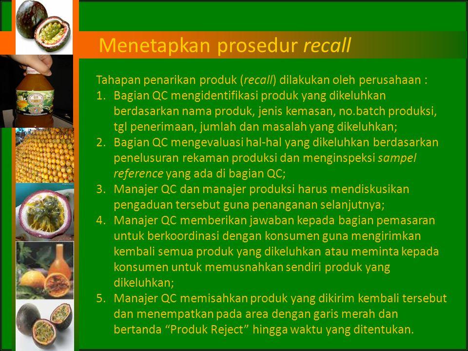 Menetapkan prosedur recall