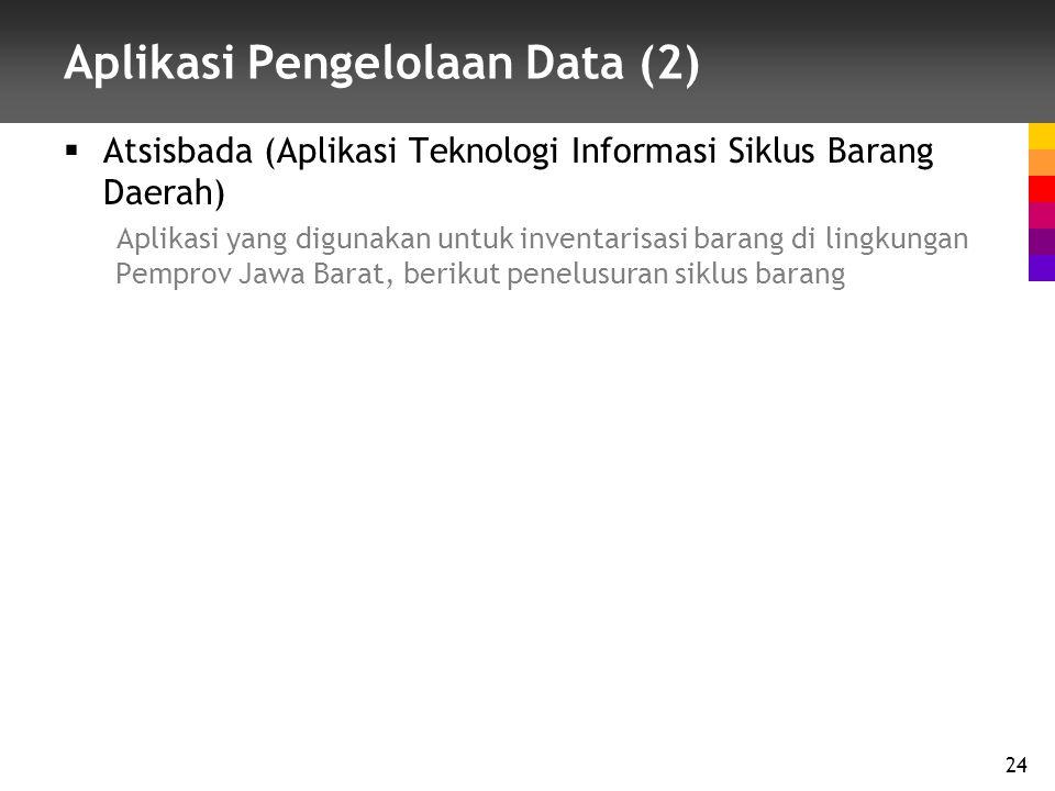 Aplikasi Pengelolaan Data (2)