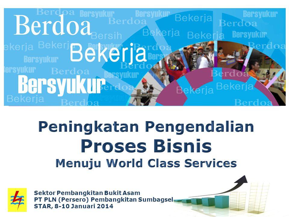 Peningkatan Pengendalian Proses Bisnis Menuju World Class Services