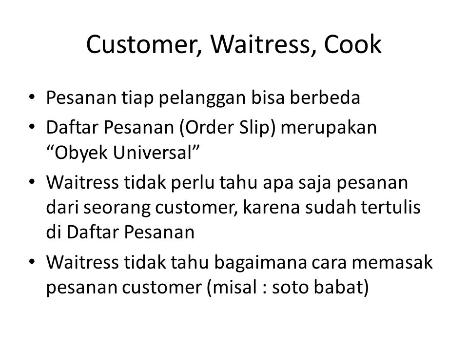 Customer, Waitress, Cook