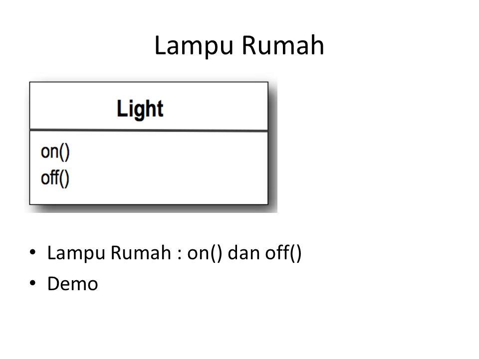 Lampu Rumah Lampu Rumah : on() dan off() Demo