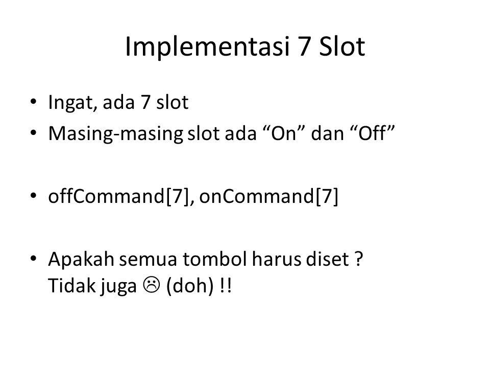 Implementasi 7 Slot Ingat, ada 7 slot