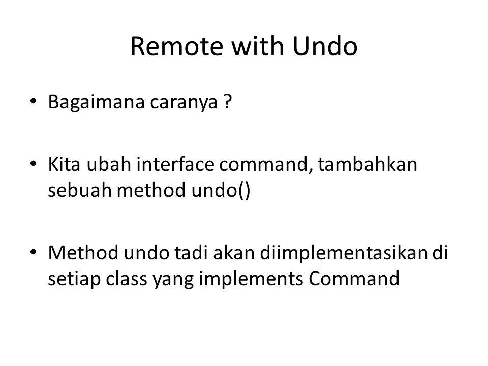 Remote with Undo Bagaimana caranya