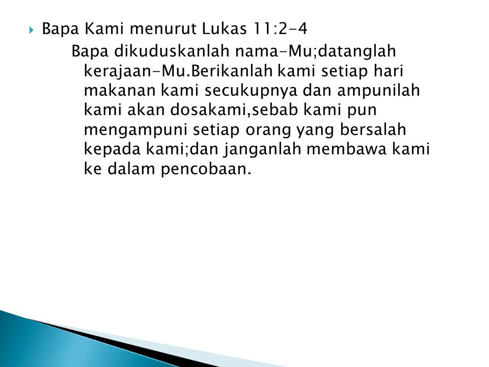 Bapa Kami menurut Lukas 11:2-4
