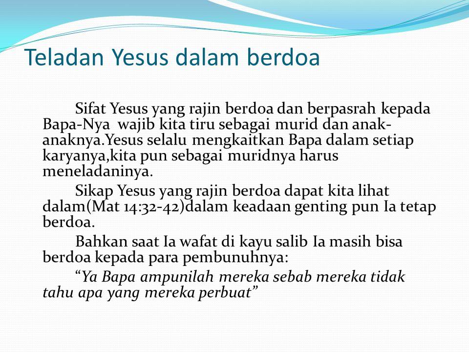 Teladan Yesus dalam berdoa