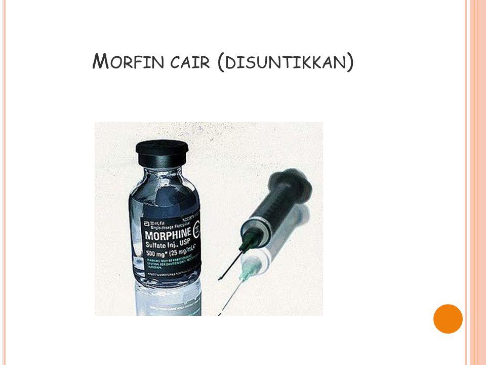 Morfin cair (disuntikkan)