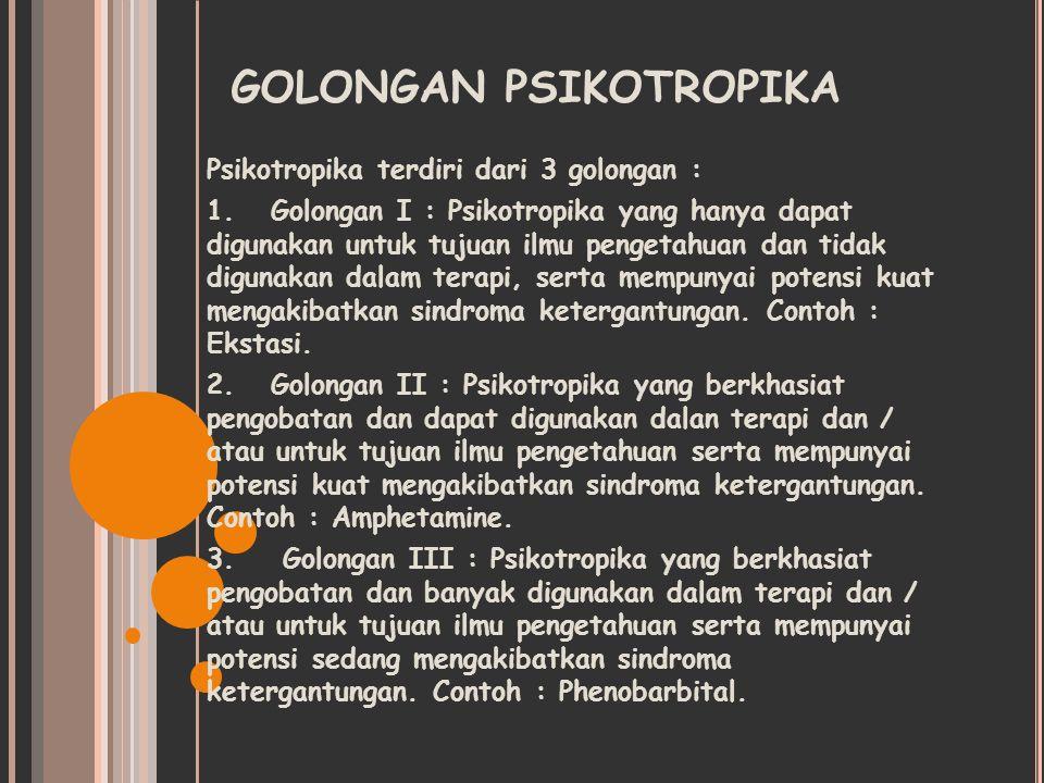 GOLONGAN PSIKOTROPIKA