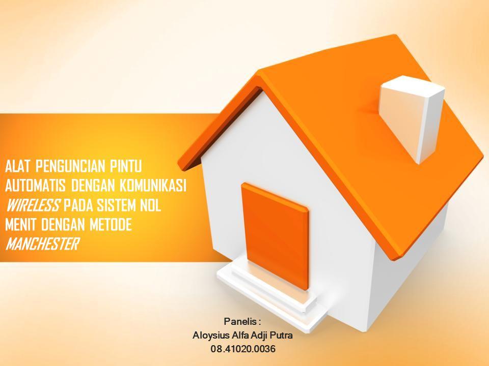 Panelis : Aloysius Alfa Adji Putra 08.41020.0036