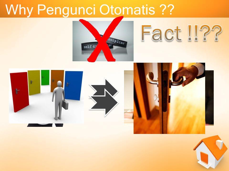 Why Pengunci Otomatis Fact !!