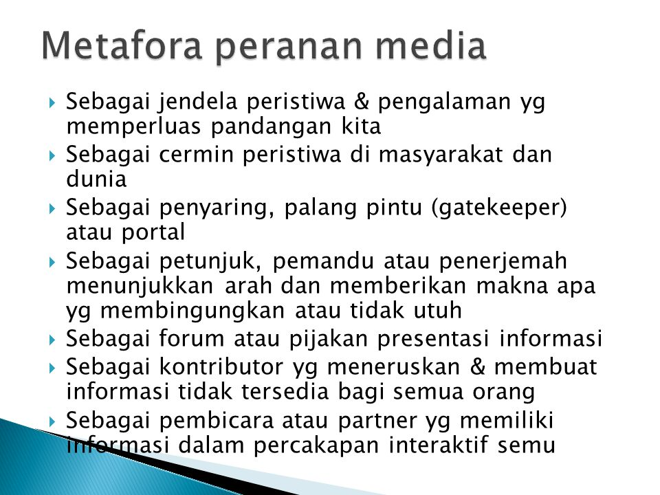 Metafora peranan media