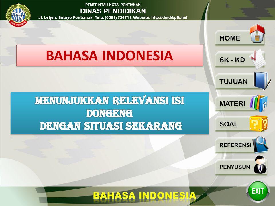 BAHASA INDONESIA MENUNJUKKAN RELEVANSI ISI DONGENG