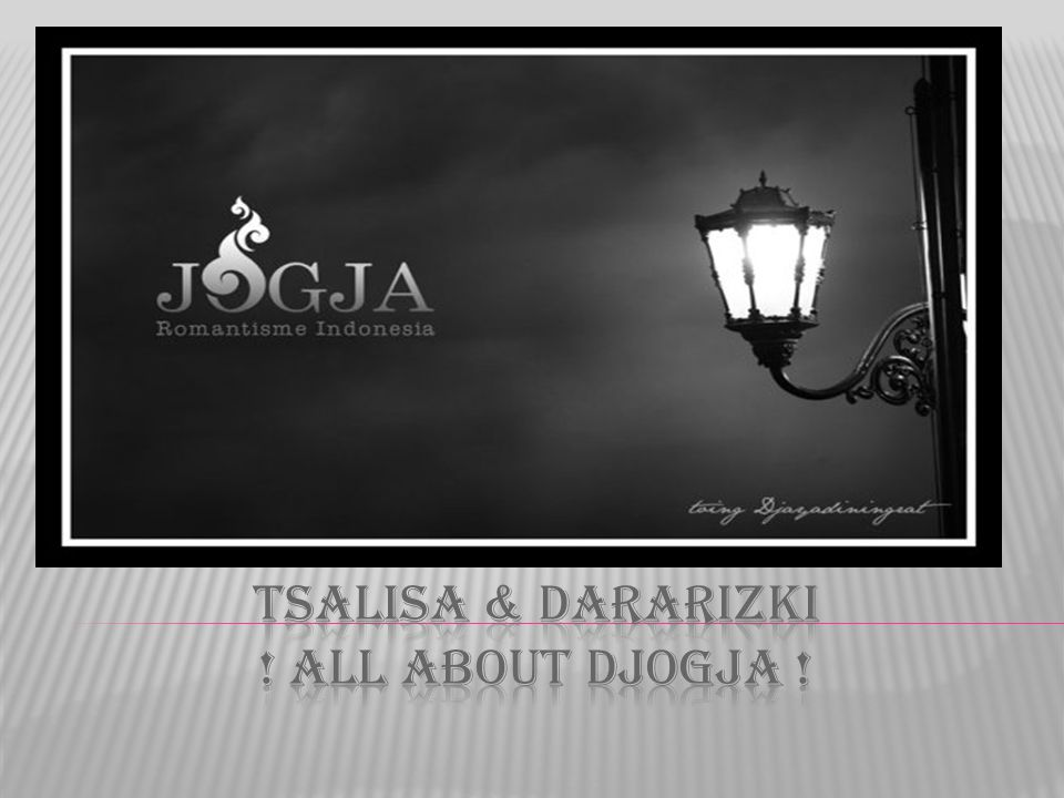 Tsalisa & dararizki ! all about djogja !