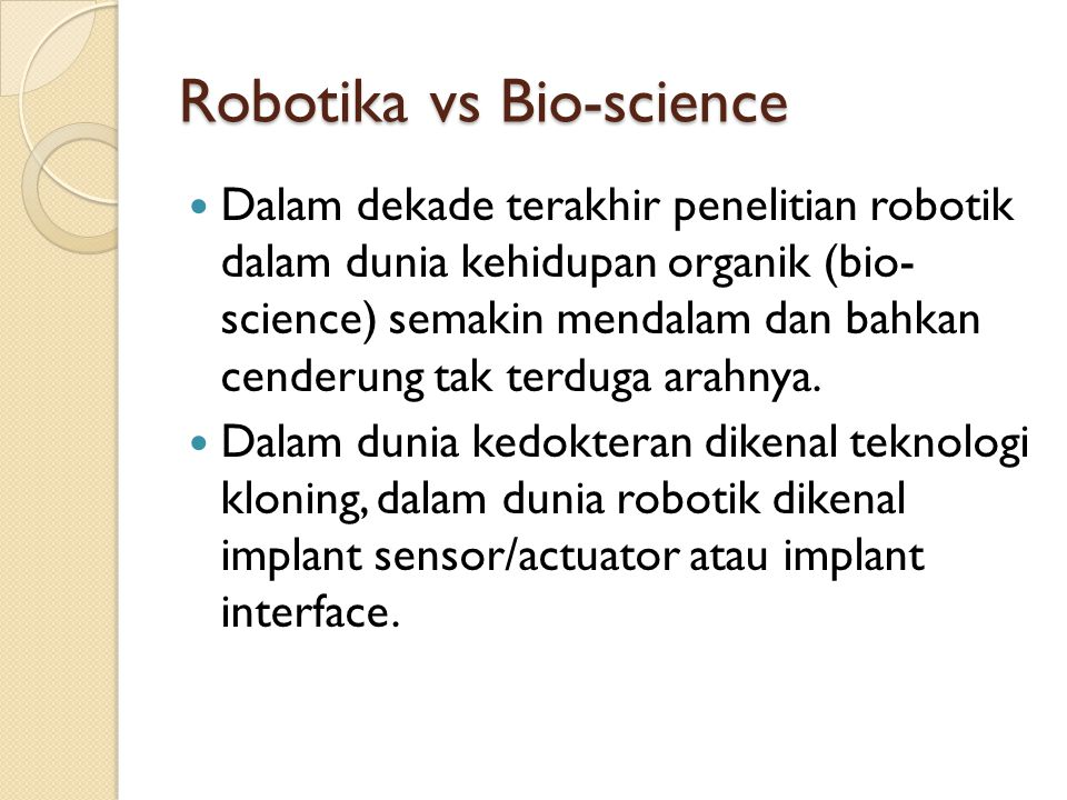 Robotika vs Bio-science