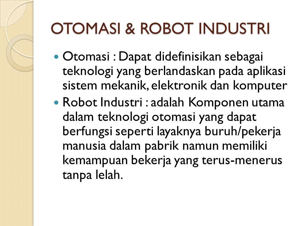 OTOMASI & ROBOT INDUSTRI