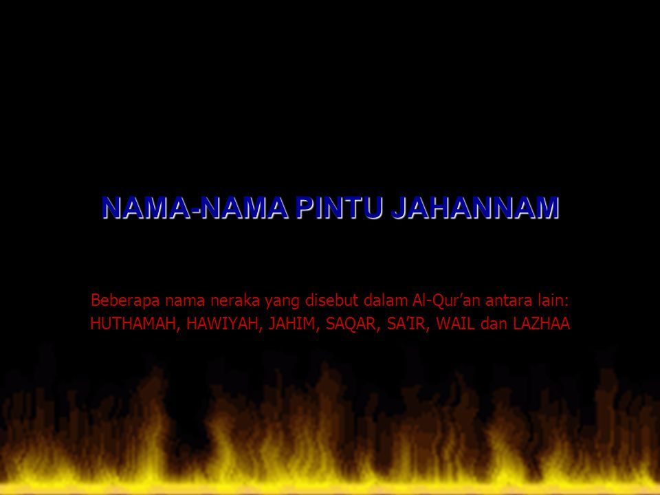 NAMA-NAMA PINTU JAHANNAM