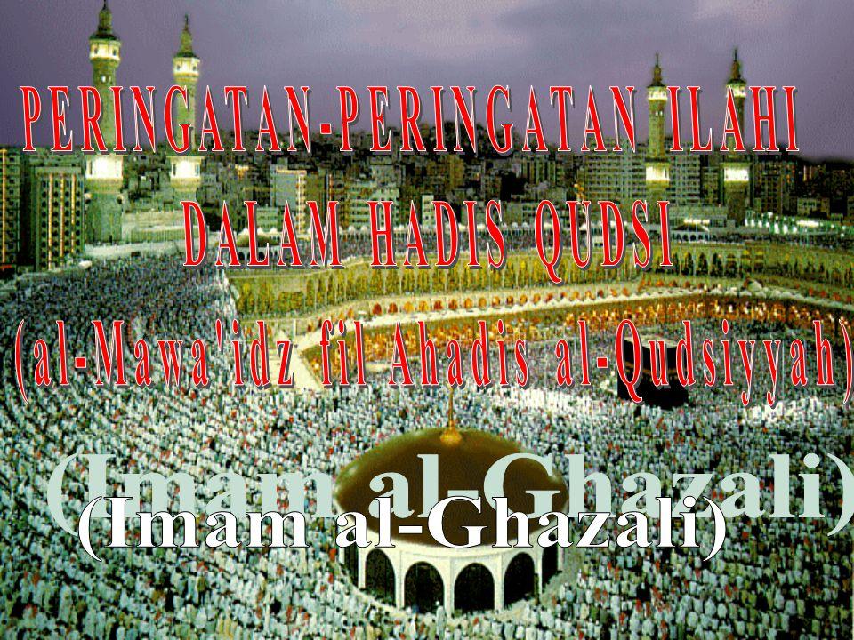 PERINGATAN-PERINGATAN ILAHI (al-Mawa idz fil Ahadis al-Qudsiyyah)