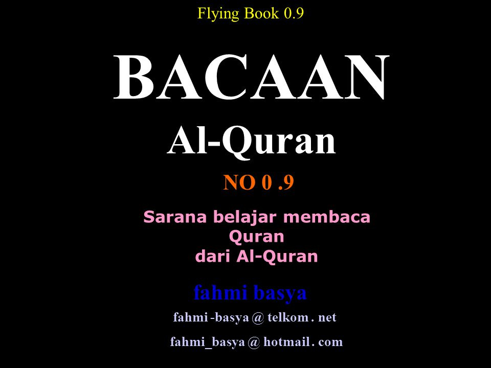 BACAAN Al-Quran NO 0 .9 fahmi basya Flying Book 0.9