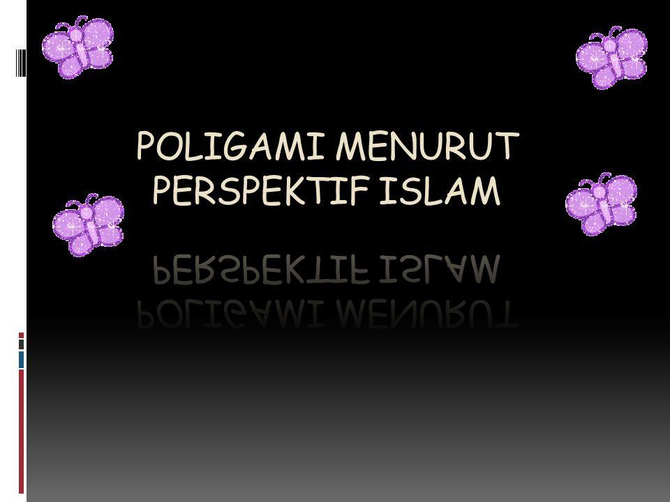 POLIGAMI MENURUT PERSPEKTIF ISLAM