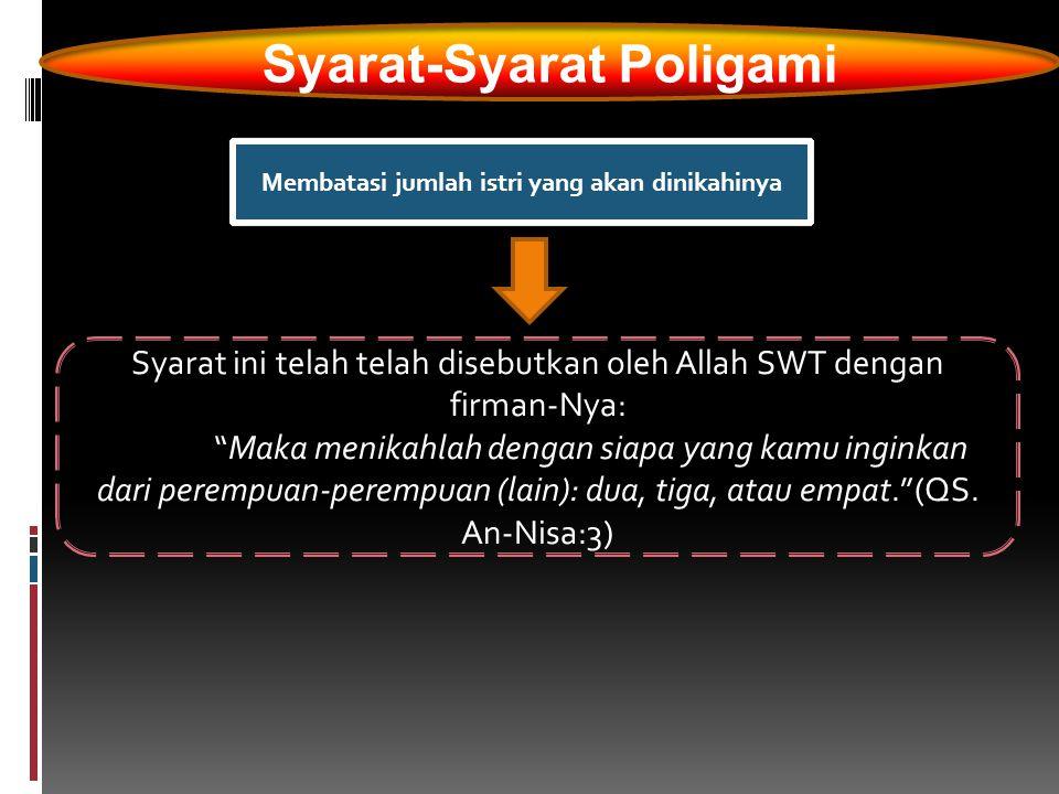 Syarat-Syarat Poligami Membatasi jumlah istri yang akan dinikahinya