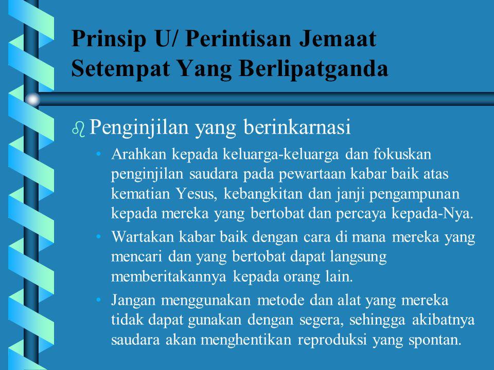 Prinsip U/ Perintisan Jemaat Setempat Yang Berlipatganda